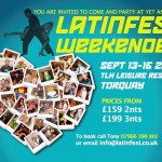 Latinfest Weekender Torquay – 13 Sept – 16 Sept 2013