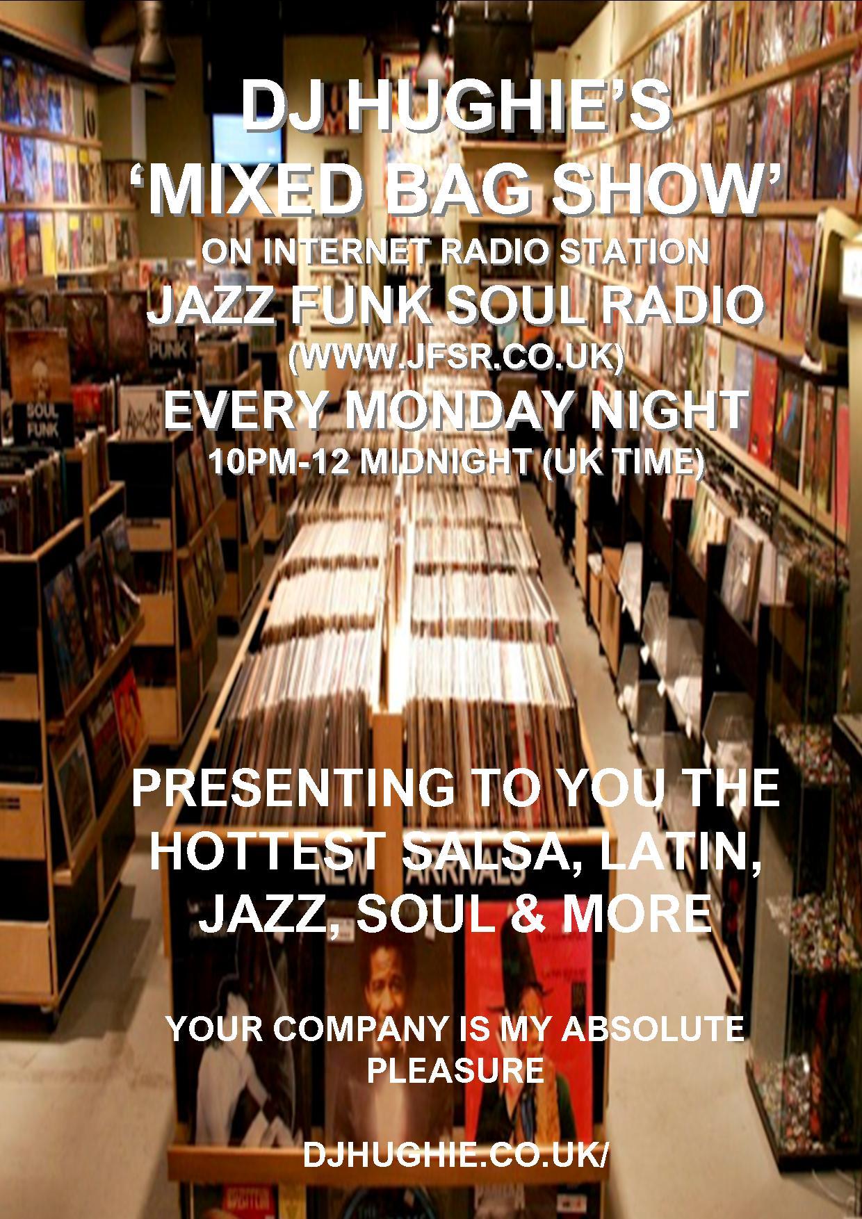 DJ Hughie's Mixed Bag Show